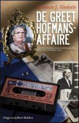 Greet Hofmans affaire