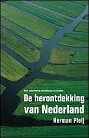 De herontdekking van Nederland door Herman Pleij