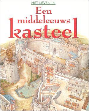 Het leven in een middeleeuws kasteel