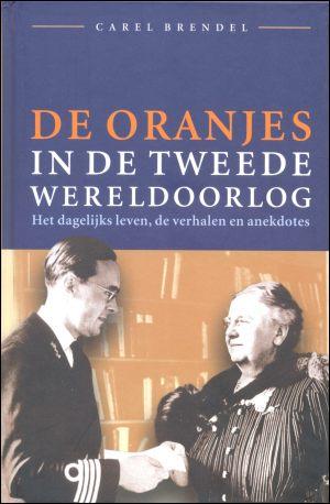 De Oranjes in de Tweede Wereldoorlog