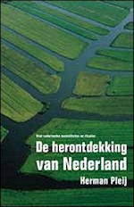 De herontdekking van Nederland
