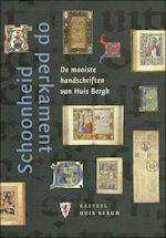 Huis Bergh: Handschriften